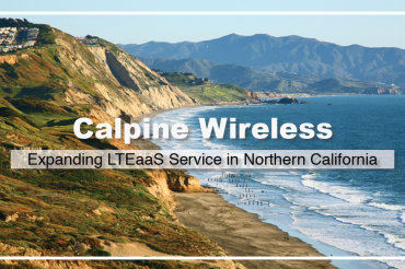 Calpine Wireless, in Partnership with FiSci Technologies, to Expand High-Speed Internet Services in Northern California Using LTE Technology